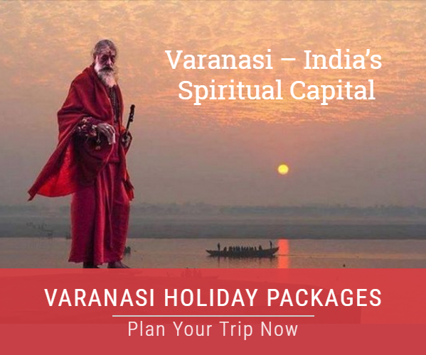 Varanasi Holiday Package