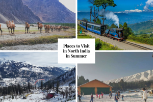 places to visit in North India in Summer