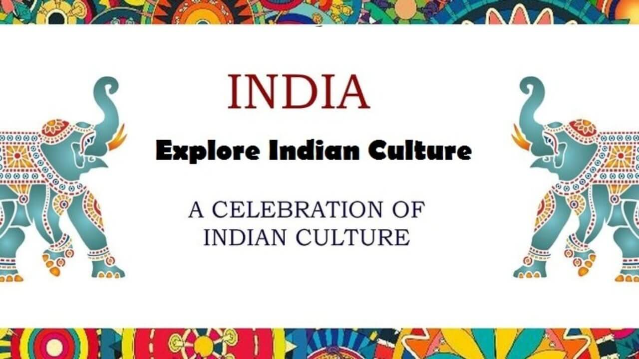 11 Unique Culture & Tradition of India